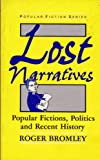 Lost Narratives, Roger Bromley, 0415018730