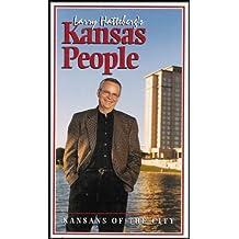 Larry Hatteberg's Kansas People: Kansans of the City