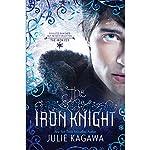 The Iron Knight: The Iron Fey, Book 4 | Julie Kagawa
