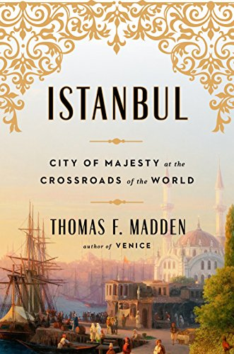 Image of Istanbul: City of Majesty at the Crossroads of the World
