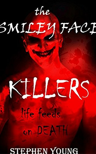An investigation into the Horrifying Case of 'The Smiley Face Killers.' by Steph Young