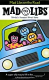 Mad Libs on the Road, Roger Price and Leonard Stein, 0843174986