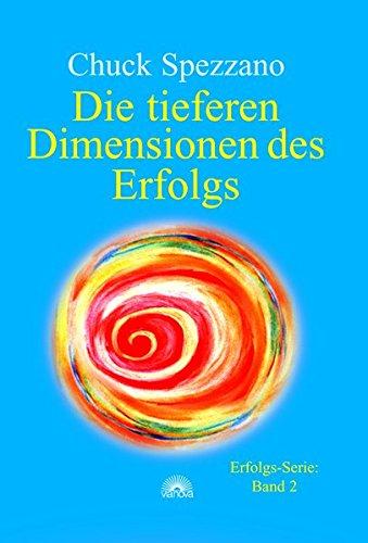 die-tieferen-dimensionen-des-erfolgs-erfolgs-serie-2
