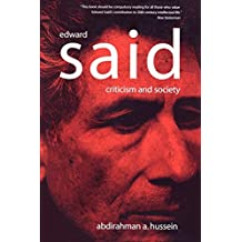 Edward Said: Criticism and Society