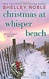 Christmas at Whisper Beach: A Whisper Beach Novella