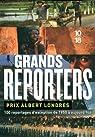Grands reporters : Prix Albert Londres par Hoche