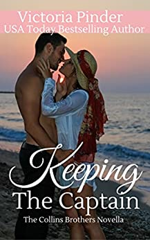 Keeping the Captain (The Collins Brothers Book 5) by [Pinder, Victoria]