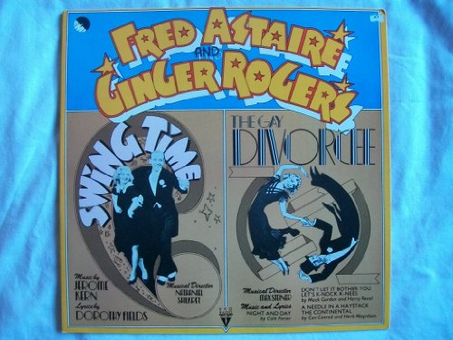 FRED ASTAIRE & GINGER ROGERS Swing Time/The Gay Divorcee LP 1974