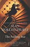 The Folding Star, Alan Hollinghurst, 0099476916