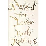 A Word for Love: A Novel