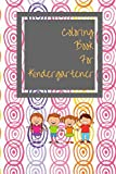 Coloring Book For Kindergartener: Color And Activity Book For Kids Toddlers Boys And