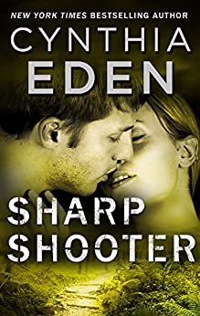 Sharpshooter: A Novel of Romantic Suspense (Shadow Agents) by [Eden, Cynthia]