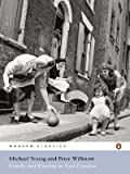 Family and Kinship in East London by Michael Young front cover