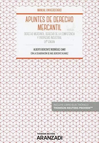 Apuntes de Derecho Mercantil (Papel + e-book): Derecho Mercantil, Derecho de la Competencia y Propiedad Industrial (Manuales) por Alberto Bercovitz Rodríguez-Cano