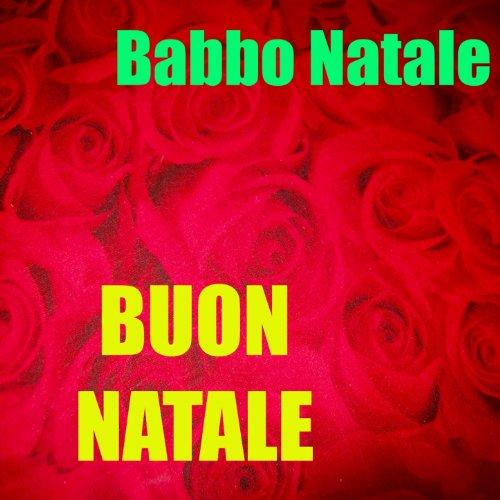Amazon.com: Buon natale: Babbo Natale: MP3 Downloads
