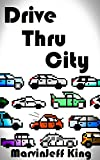 Drive Thru City