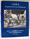 Cuba Arquitectura y Urbanismo, Felipe J. Prestamo, 0897297539
