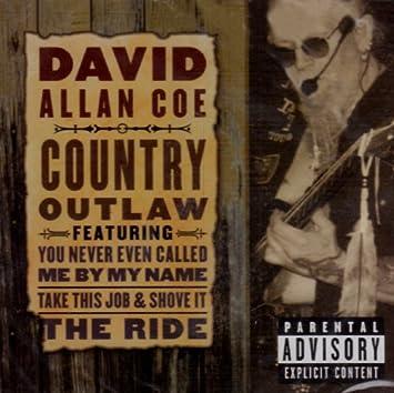 david allan coe - country outlaw - .com music