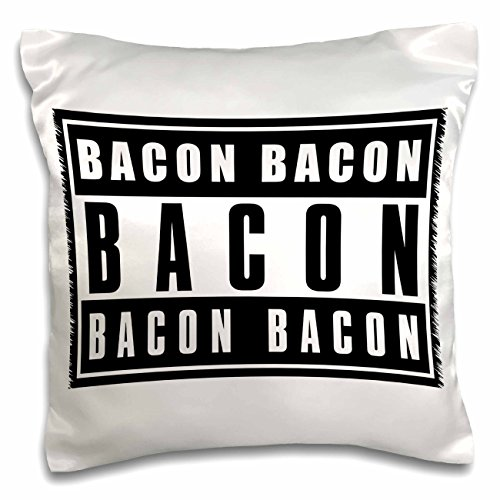 Carsten Reisinger - Illustrations - Word bacon printed on black and white sign - 16x16 inch Pillow Case (pc_239668_1)