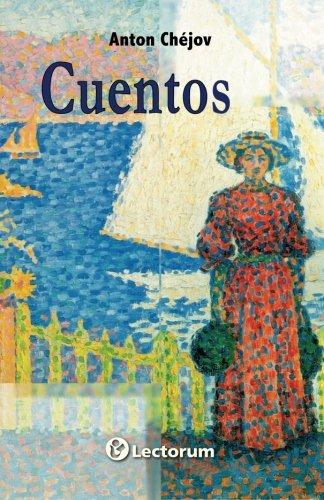 Cuentos. Anton Chejov (Spanish Edition)
