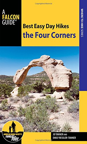 Best Easy Day Hikes the Four Corners (Best Easy Day Hikes Series)