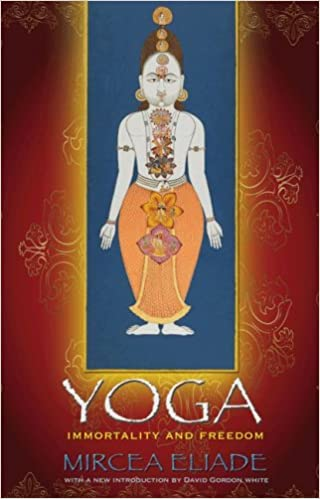 Book Yoga: Immortality and Freedom (Mythos: The Princeton/Bollingen Series in World Mythology)