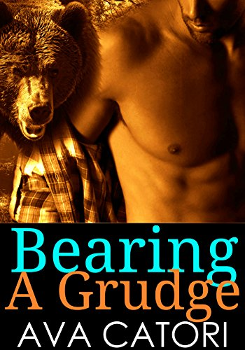 Bearing a Grudge (Bear Shifters of Alaska Book 3) (Alaskas Three Bears)