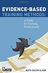 Evidence-Based Training Methods: A Guide for Training Professionals
