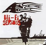 A [Audio CD/DVD] Hi-Fi Serious
