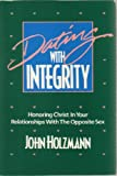 Dating With Integrity