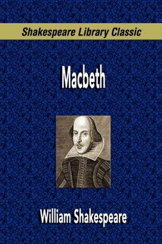 Macbeth (Shakespeare Library Classic)
