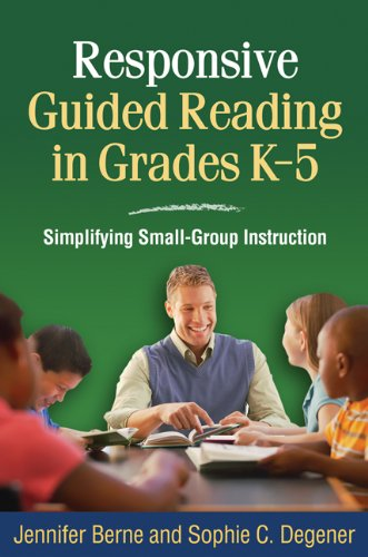 Responsive Guided Reading in Grades K-5: Simplifying Small-Group Instruction (Solving Problems in the Teaching of Litera