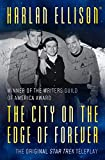 The City on the Edge of Forever (Harlan Ellison Collecton)