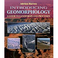 Introducing Geomorphology: A Guide to Landforms and Processes (Introducing Earth and Environmental Sciences)