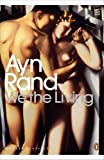 We the Living by Ayn Rand front cover