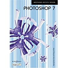 Photoshop 7: Mastering Artistic Design