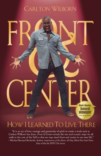 Download Front & Center: How I Learned To Live There PDF