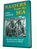 Book cover for Raiders from the Sea: The Story of the Special Boat Service in WWII