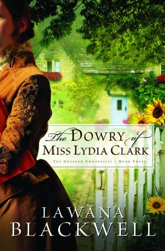 The Dowry of Miss Lydia Clark (The Gresham Chronic…