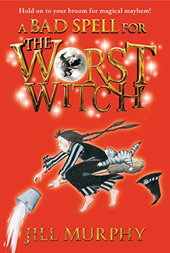 (A Bad Spell for the Worst Witch)