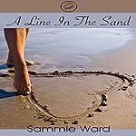 A Line in the Sand | Sammie Ward