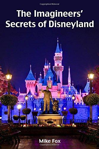 The Imagineers' Secrets of Disneyland pdf