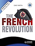 The French Revolution (Enquiring History Series)