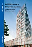 KfW Westarkade Frankfurt Am Main : Energieeffizientes Burohochhaus, Holl, Christian and Gonzalez, Brigida, 3867111553