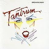 Tantrum/Rather Be Rocking/Breaking Away