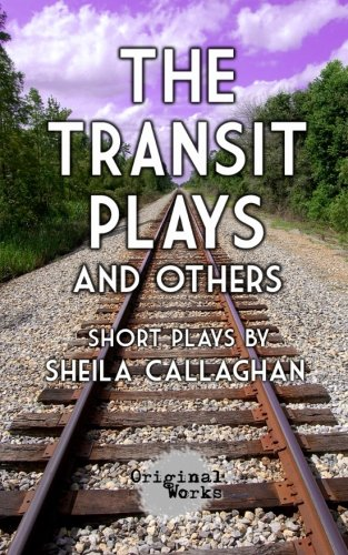 Read Online The Transit Plays and others pdf epub