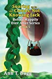 Soaring up to the Clouds, Not Knowing Jack (Before Happily Ever After Book 5)