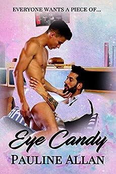Eye Candy by [Allan, Pauline]