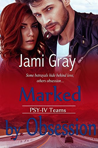 Marked by Obsession: PSY-IV Teams by [Gray, Jami]