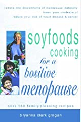 Soyfoods Cooking for a Positive Menopause Kindle Edition